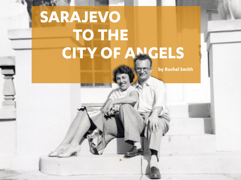 Sarajevo to the City of Angels