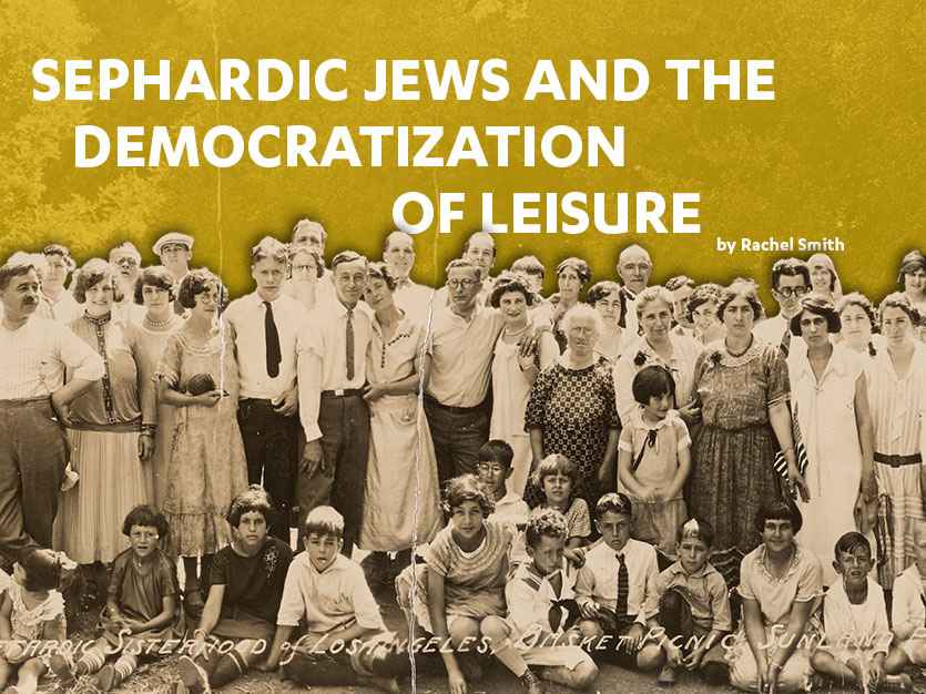 Sephardic Jews and the Democratization of Leisure