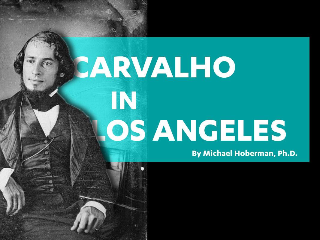 Carvalho in Los Angeles