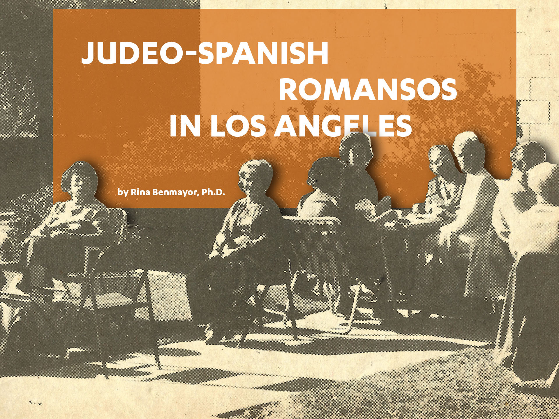 Judeo-Spanish Romansos in Los Angeles