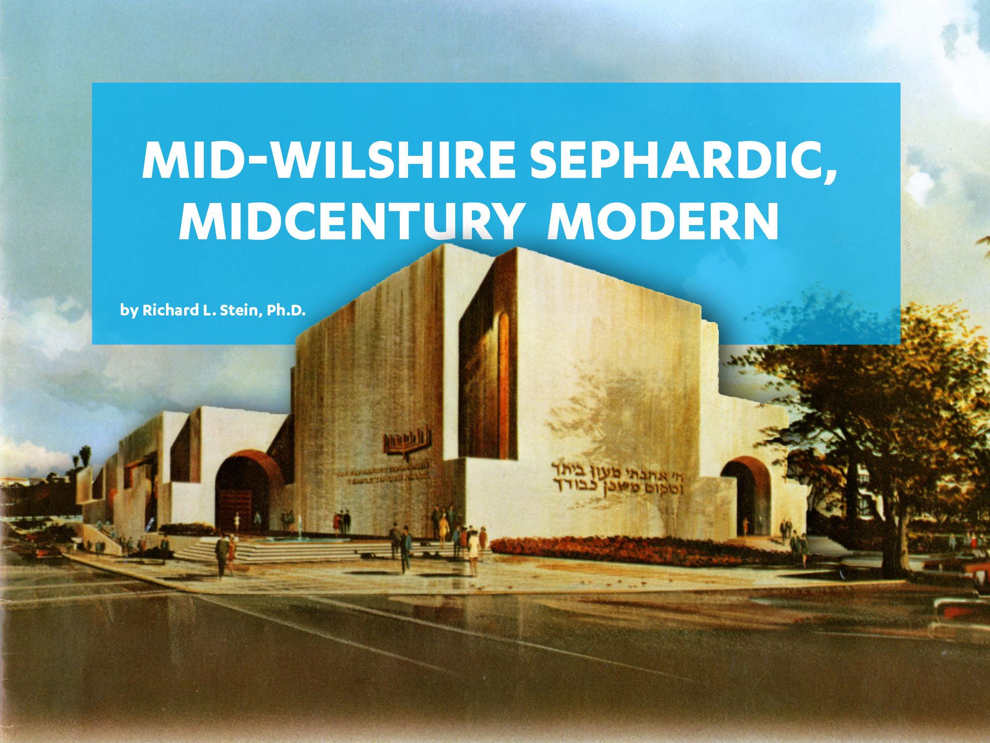 Mid-Wilshire Sephardic, Midcentury Modern
