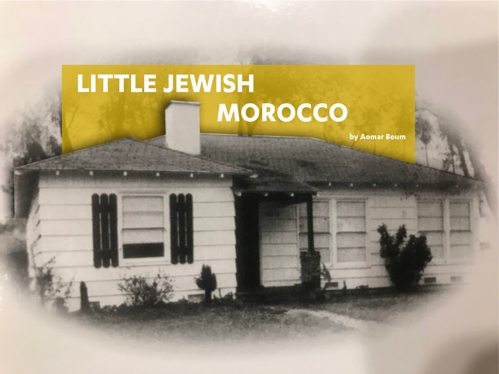 """Little Jewish Morocco"": A History of an Angeleno Settlement"