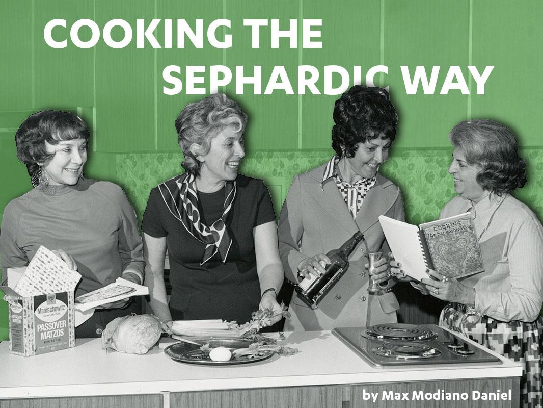 Cooking the Sephardic Way