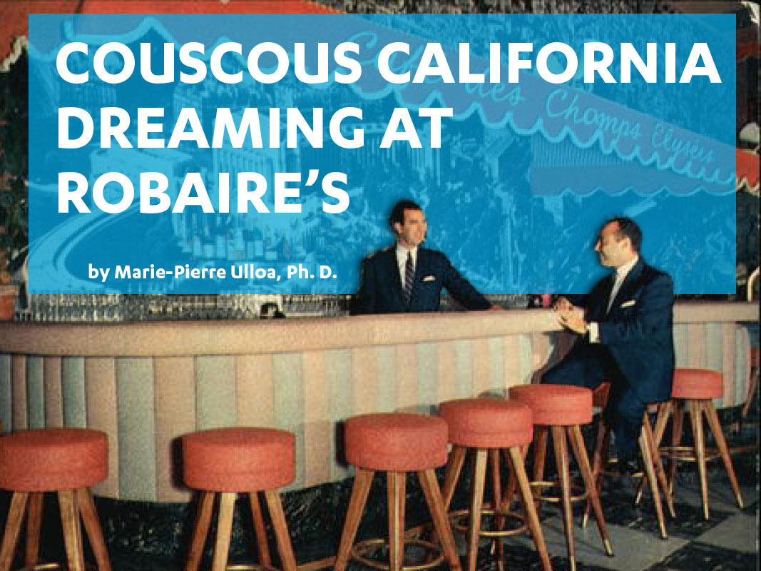 Couscous California Dreaming at Robaire's