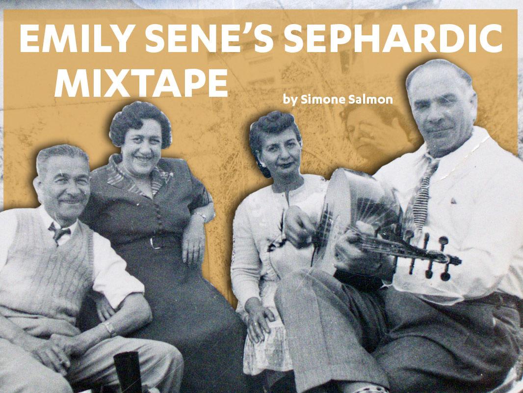 Emily Sene's Sephardic Mixtape