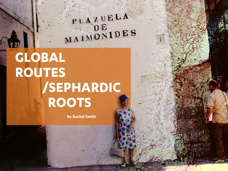 Global Routes/Sephardic Roots